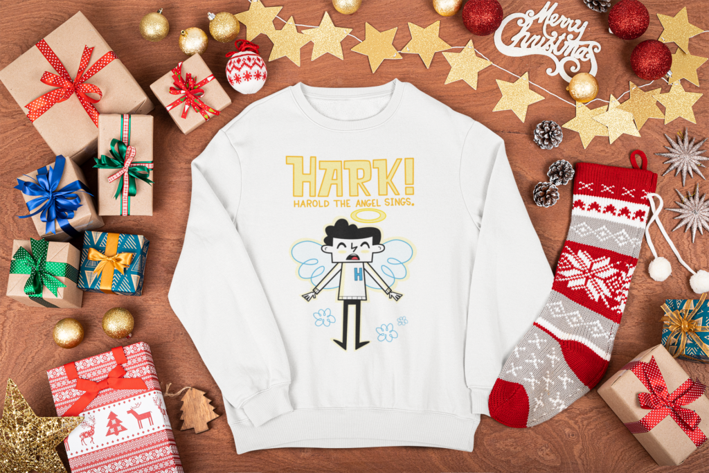 Hark! Harold the angel sings sweatshirt.